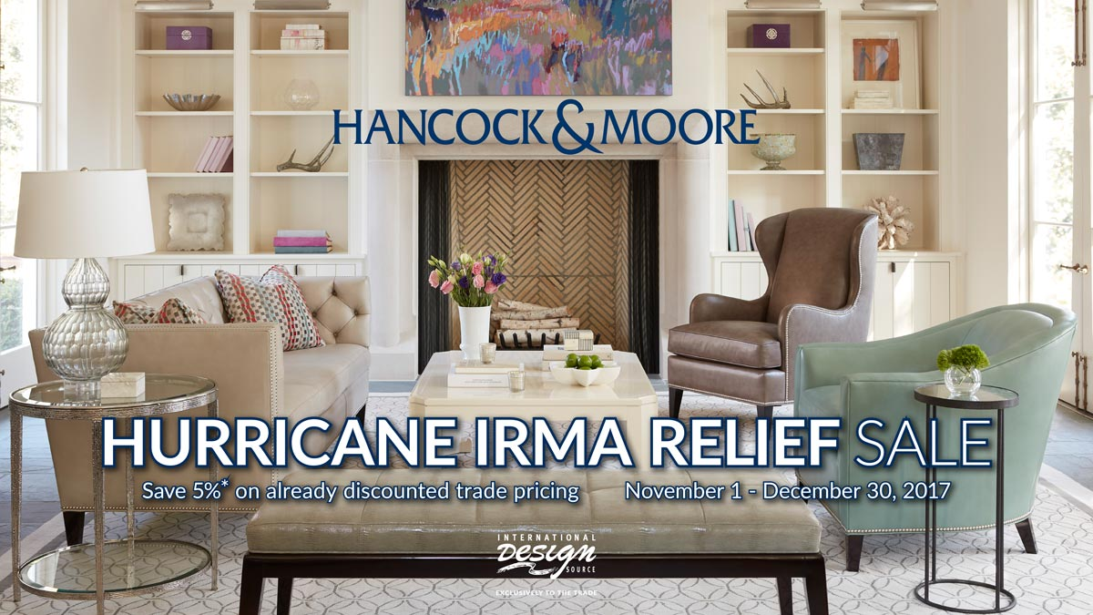 Hancock & Moore Hurricane Relief Sale at IDS