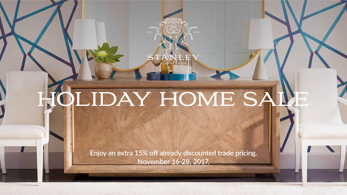 Stanley Furniture Holiday Home Sale at International Design Source
