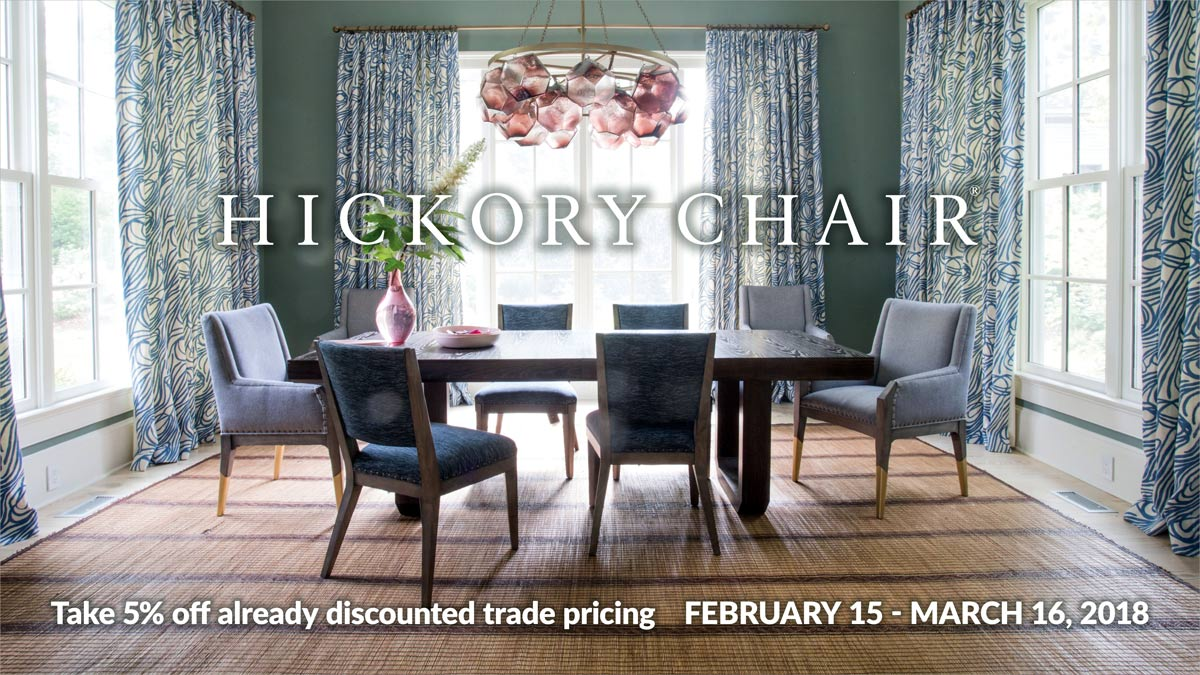 Hickory Chair Sale at IDS - February 15 - March 16, 2018