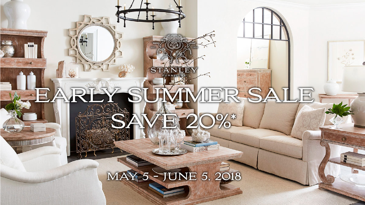 Stanley Furniture Early Summer Sale - Save 20%