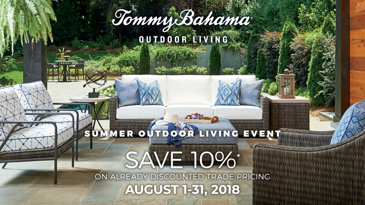 Tommy Bahama Outdoor Living Summer Outdoor Living Event
