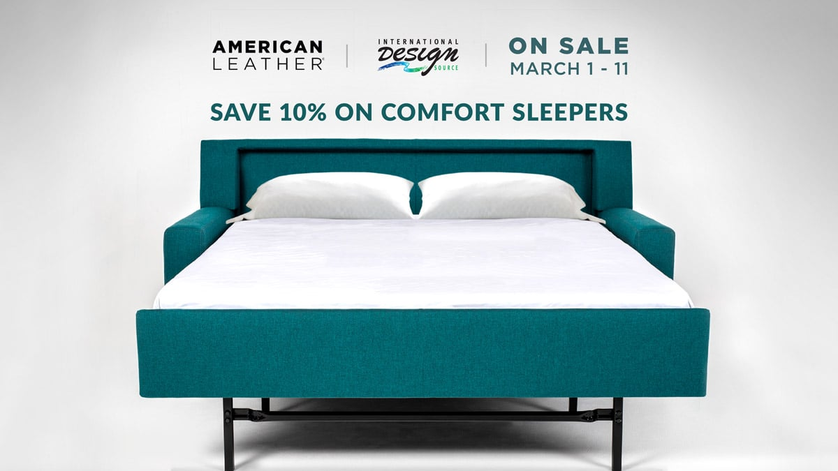 American Leather Comfort Sleeper Sale: Save 10% March 1-11, 2019 at IDS