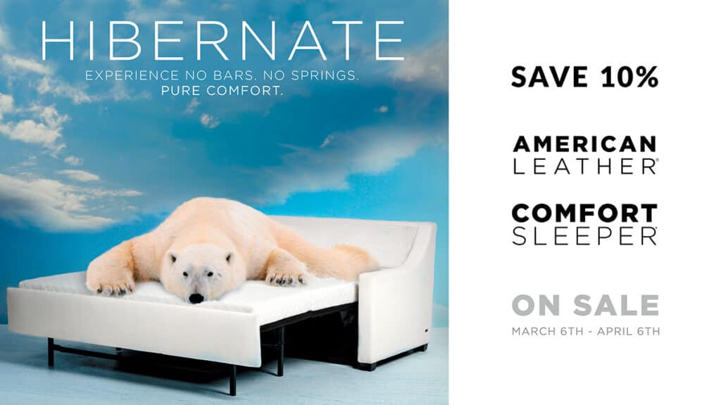 American Leather Comfort Sleeper Sale, March 6 - April 6, 2020 at IDS
