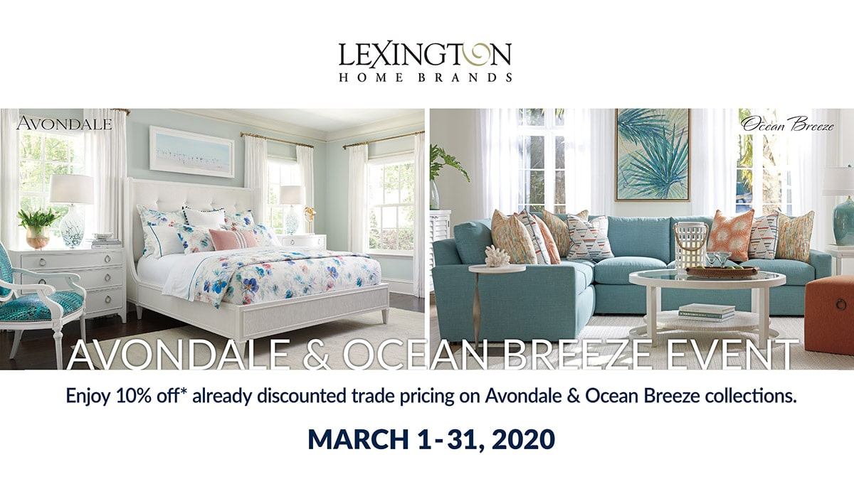 Lexington Avondale & Ocean Breeze Event, March 1-31, 2020, at IDS.