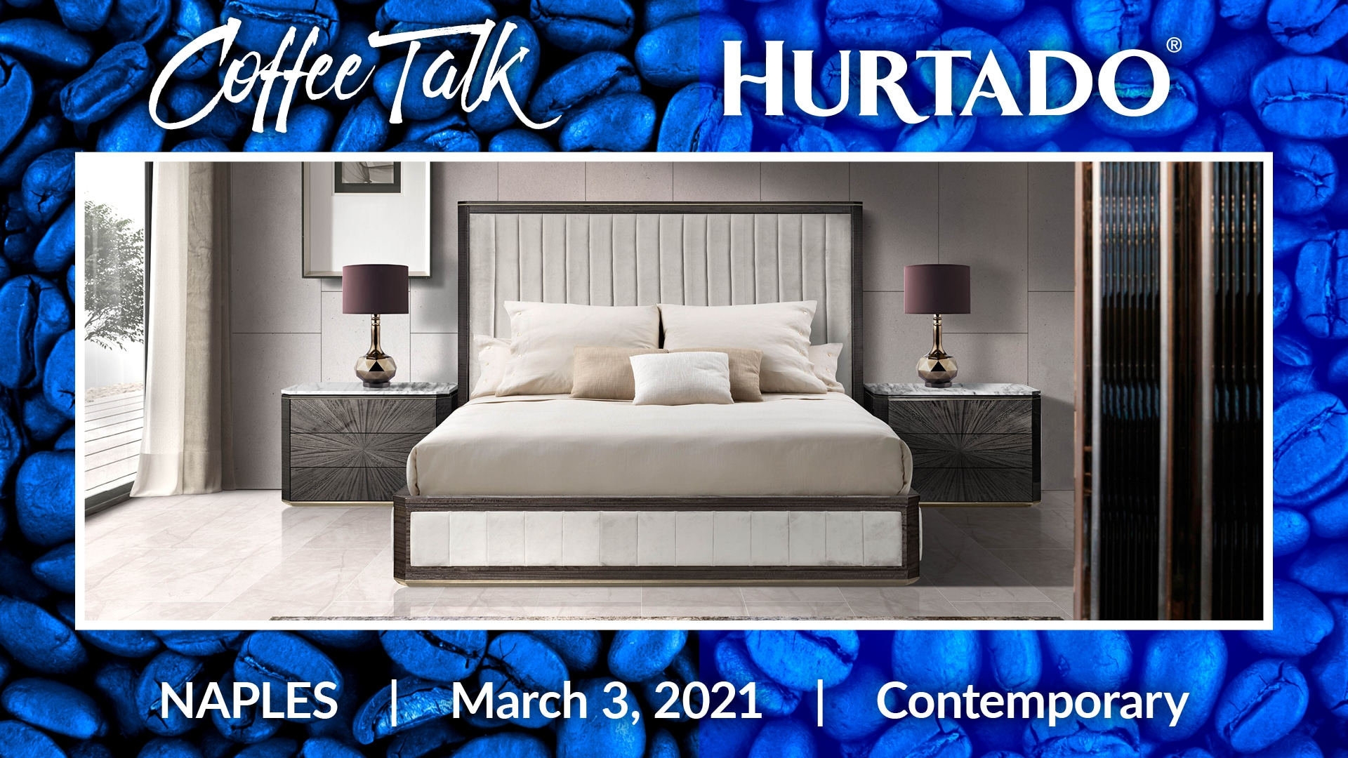 Coffee Talk with Hurtado at Contemporary Furniture Naples, March 3, 2021